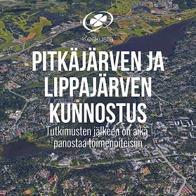Riikka Pakarinen: Pitkäjärven ja Lippajärven kunnostustoimenpiteet ja niiden toteutus