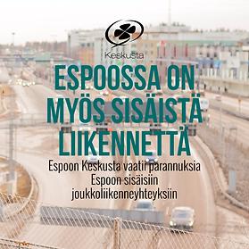 Espoon Keskusta vaatii parannuksia Espoon sisäisiin joukkoliikenneyhteyksiin
