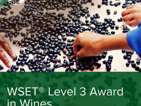 So…. You registered for the WSET Level 3 Award in Wines?