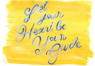 Let Your Heart Be Your Guide.jpg