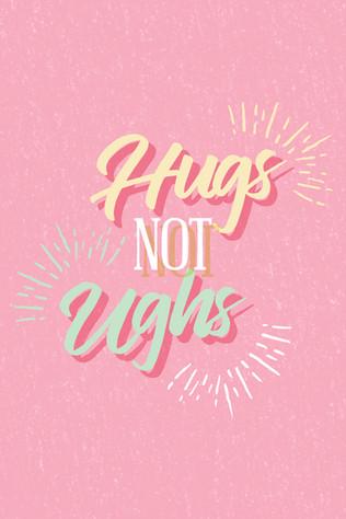 Hugs not ughs-01.jpg