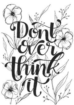 Dont Overthink It.jpg