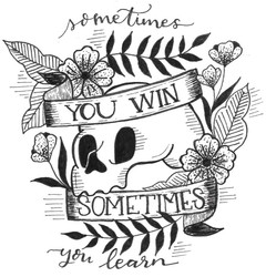 Sometimes You Win, Sometimes You Learn.j