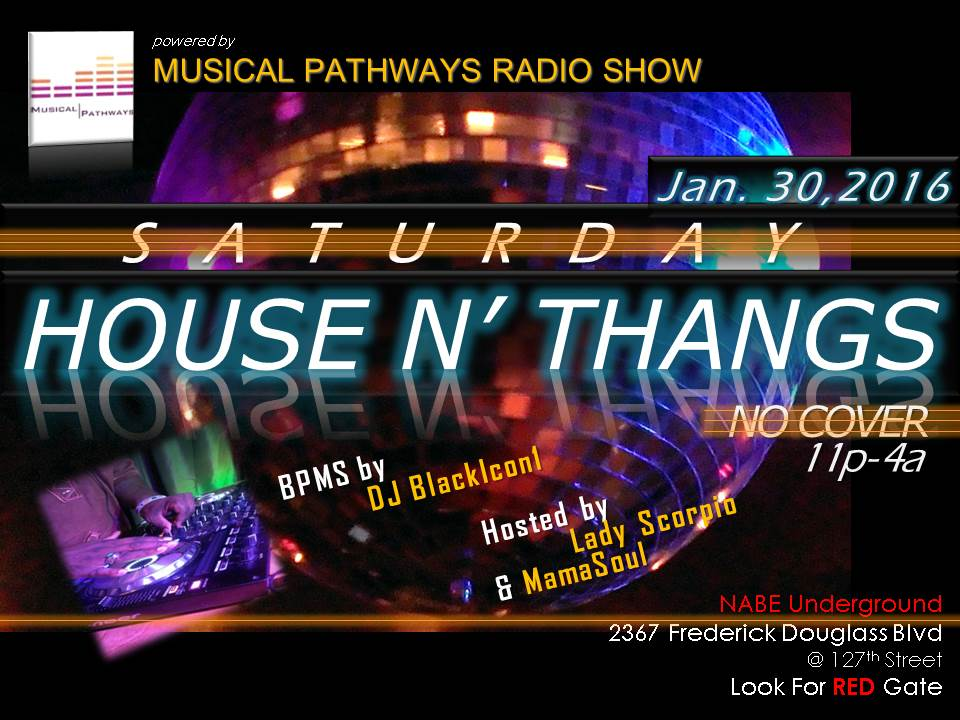 House N' Thangs event flyer