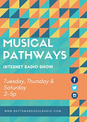 Promo flyer for Musical Pathways Internet Radio Show.