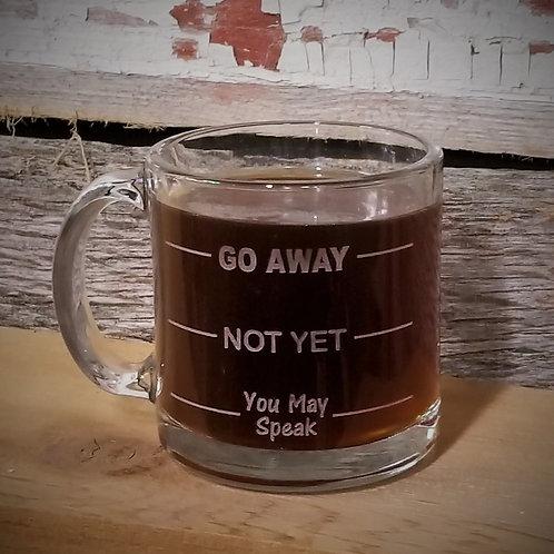 COFFEE MUG - Go Away