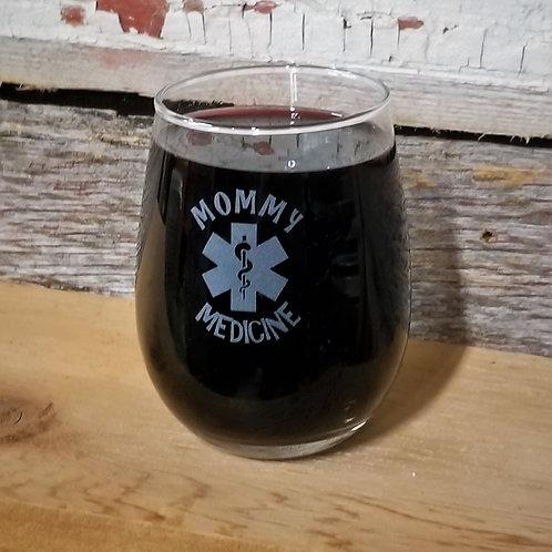 WINE GLASS - Mommy Medicine