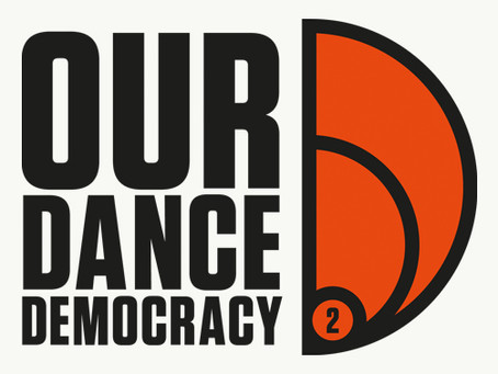 Our Dance Democracy 2