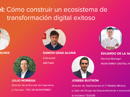 Aretian co-founders invited to join the Tec de Monterrey panel of the INCqro 2021, in Queretaro, MX