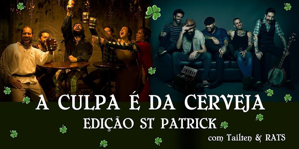A Culpa é da Cerveja - Edição St Patrick
