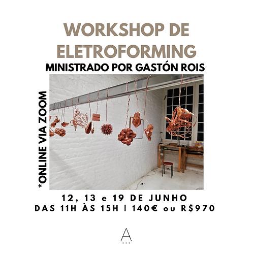 WORKSHOP DE ELECTROFORMING | Com Gastón Rois