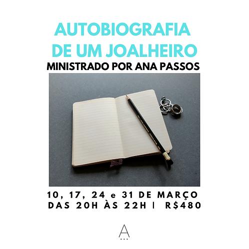 WORKSHOP COM ANA PASSOS | AUTOBIOGRAFIA DE UM JOALHEIRO