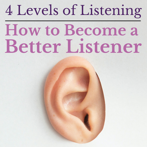 4 Levels of Listening - How to become a Better Listener for your Spouse
