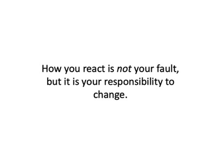 4 Steps to Stop Blaming Yourself for Reactions - How to Decouple Fault from Responsibility