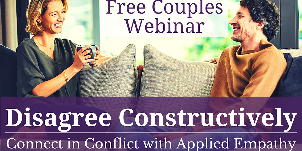 Disagree Constructively [Free Webinar] - Connect in Conflict with Applied Empathy
