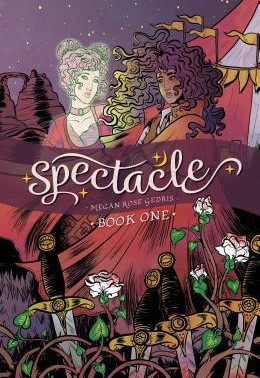 #TeenTuesdays Book Talk: Spectacle by Megan Rose Gedris