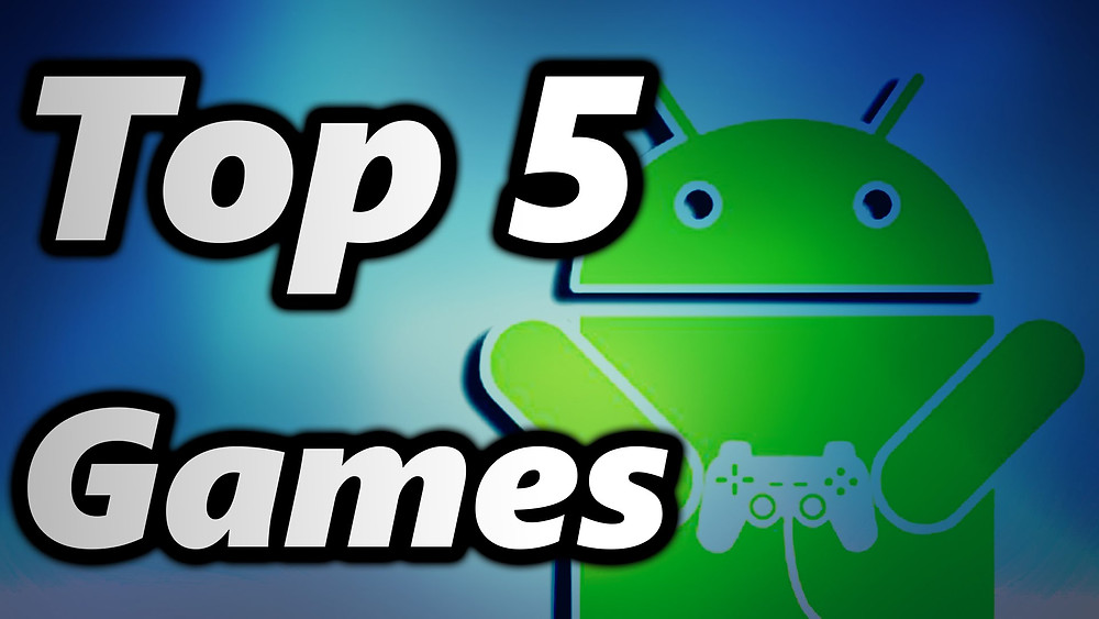 Top 5 Games para Android
