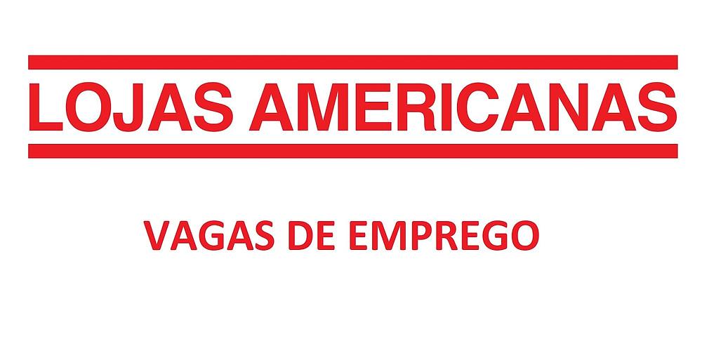 Vagas lojas Americanas