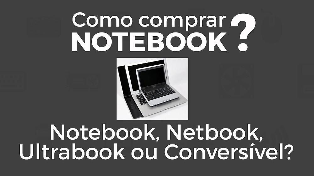 Diferenças entre Notebook, Netbook, Ultrabook e Conversível
