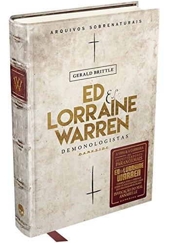 Ed & Lorraine Warren - Demonologistas Arquivos Sobrenaturais