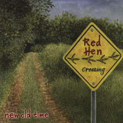 """Red Hen Stringband """"Red Hen Crossing"""""""