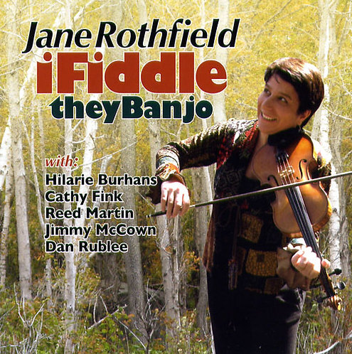"""Jane Rothfield """"ifiddle, theybanjo"""""""
