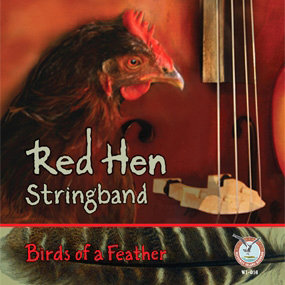"""Red Hen Stringband """"Birds of a Feather"""""""