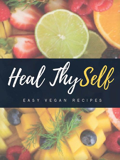 Heal Thy'Self Easy Vegan Recipes