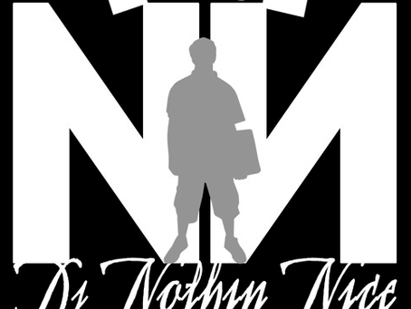 DJ NOTHIN NICE:  GRAMMY MEMBER BUILDING EMPIRES