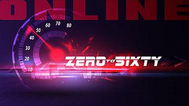 Zero to Sixty 1920X1080 ONLINE.jpg