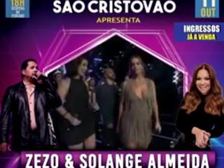 Zezo e Solange Almeida fecham comemorações dos 72 anos da Feira de São Cristóvão em grande show