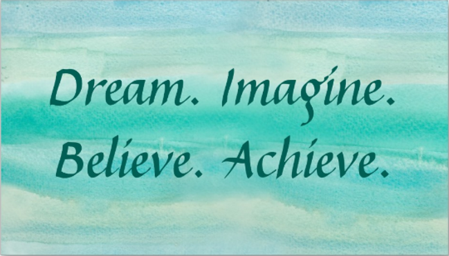 Amy Colgan-Niemeyer, A Certified Life Coach, Dream. Imagine. Believe. Achieve.