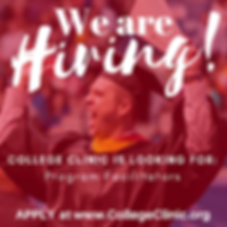 We're Hiring! College Clini.png