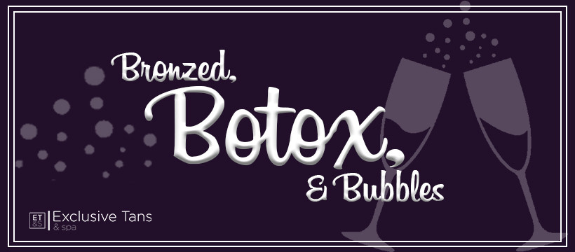 The Bronzed, Botox, & Bubbles Event