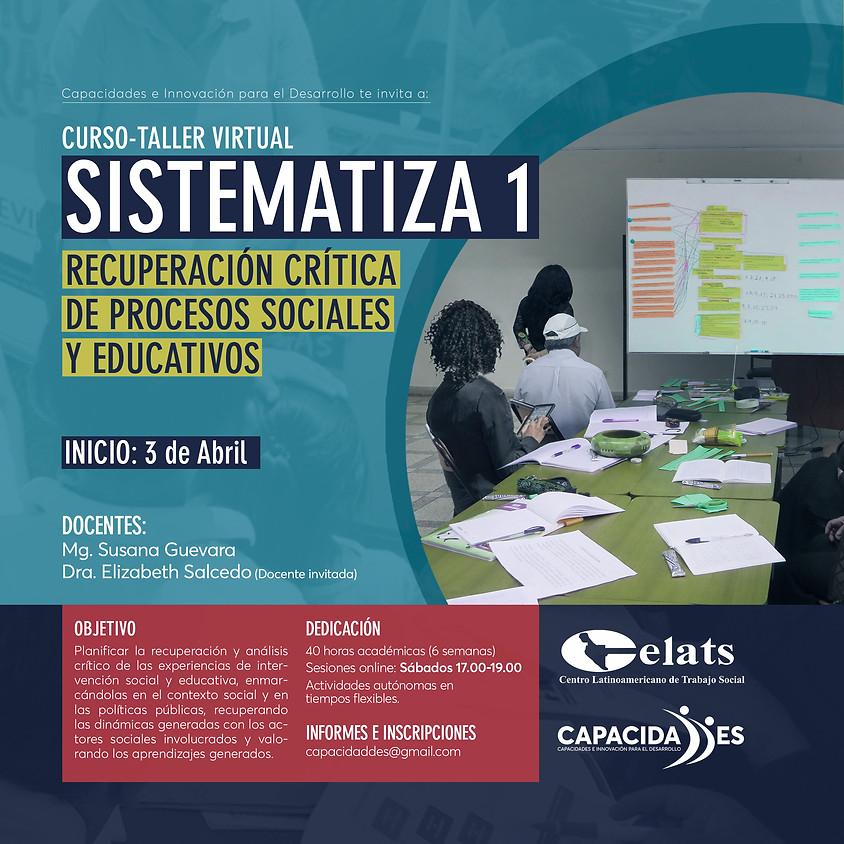 Curso-taller virtual SISTEMATIZA 1: Recuperación crítica de intervenciones sociales