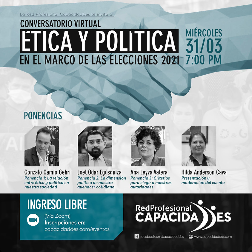 ÉTICA Y POLÍTICA en el marco de las Elecciones 2021