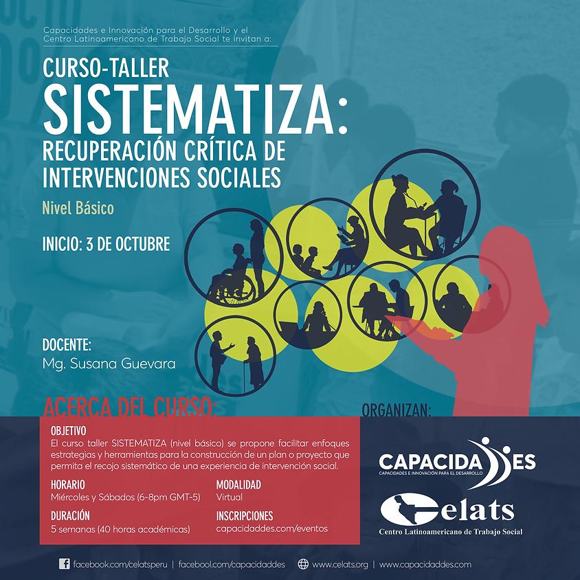 """Curso Taller """"SISTEMATIZA: Recuperación crítica de intervenciones sociales"""" (Nivel básico)"""