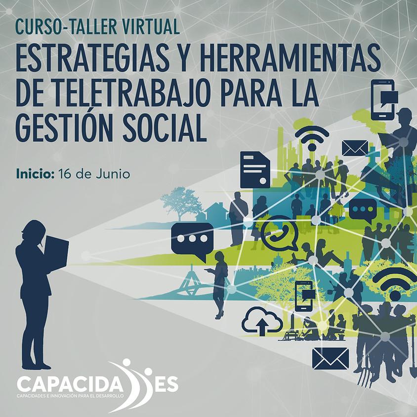 Curso-taller virtual: ESTRATEGIAS Y HERRAMIENTA DE TELETRABAJO PARA LA GESTIÓN SOCIAL