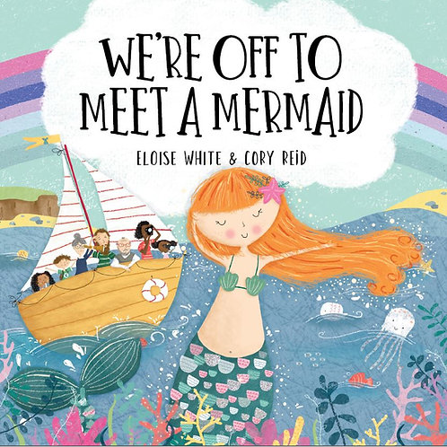 We're Off To Meet A Mermaid