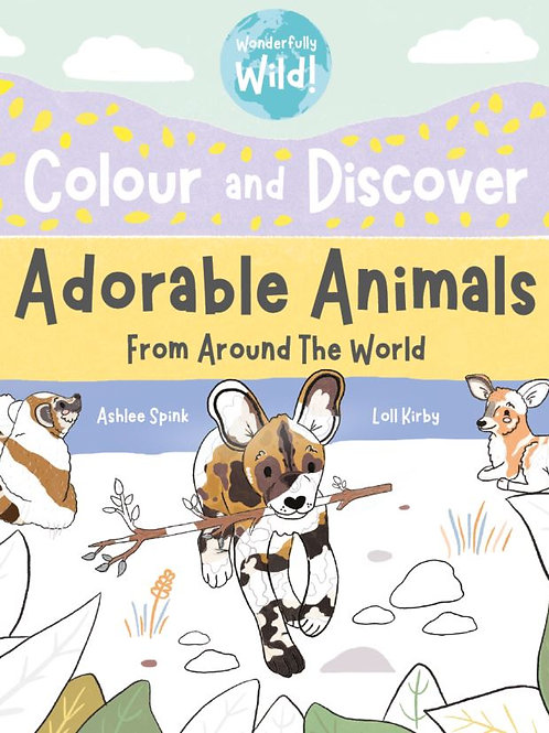 Colour & Discover Adorable Animals From Around The World