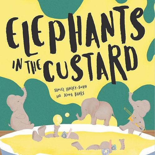 Elephants in the Custard, by Samuel Langley-Swain