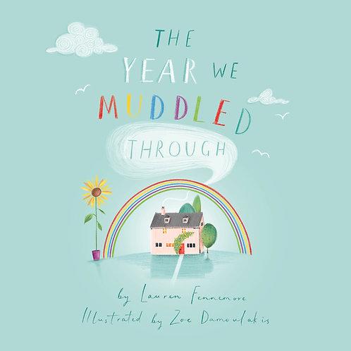 'The Year We Muddled Through