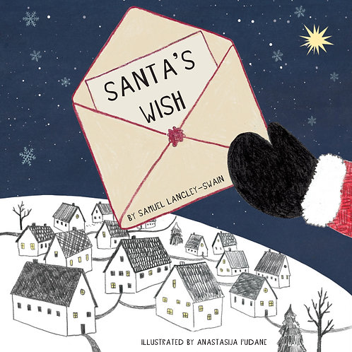Santa's Wish, by Samuel Langley-Swain