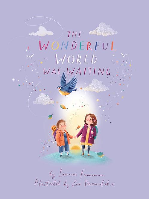 The Wonderful World Was Waiting