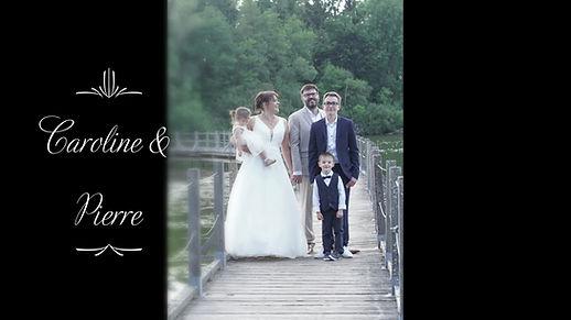 Mariage Caroline & Pierre