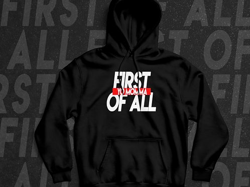 First OfAll Hoodie