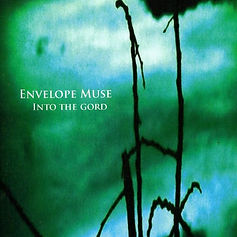 Envelope Muse - Into The Gord