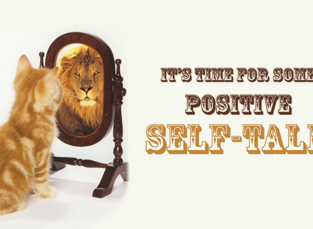 HOW'S YOUR SELF-TALK?