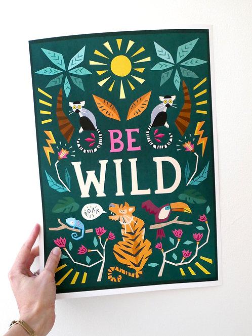 Be Wild print