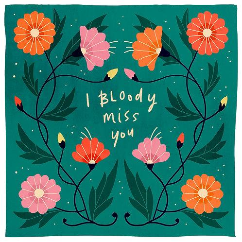 I Bloody Miss You mini print in green